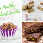 12+5 Healthy School Snacks (Updated)